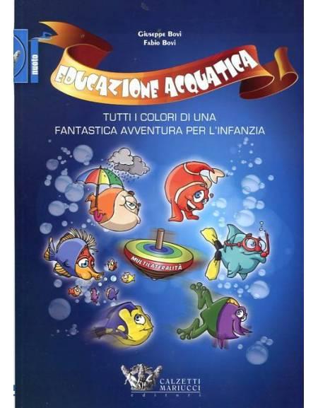 Educazione acquatica di Giuseppe e Fabio Bovi