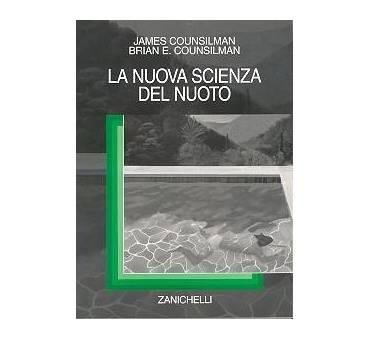 La nuova scienza del nuoto di Counsilman Zanichelli