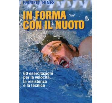 In Forma con il Nuoto di EMMETT HINES