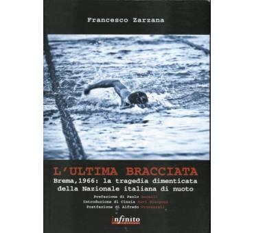 L Ultima Bracciata la tragedia di Brema 1966